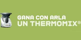 Gana una Thermomix con Arla