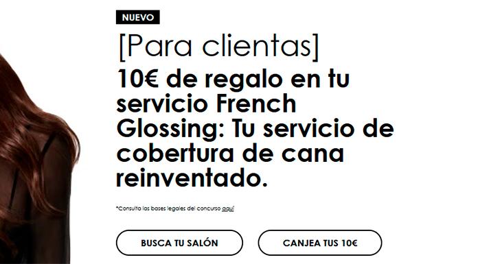 10 euros de regalo en tu servicio French Glossing