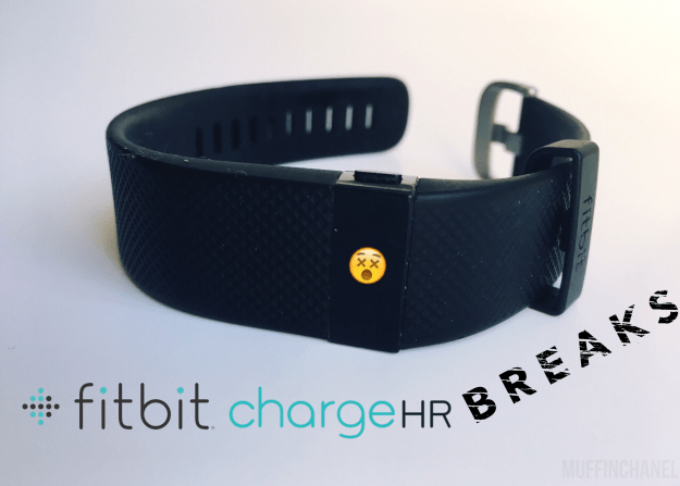 fitbit charge hr band breaks strap broken muffinchanel
