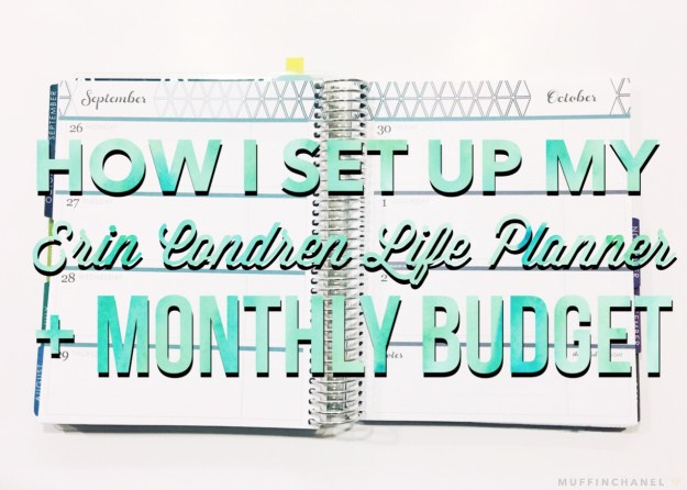 how I set up my horizontal erin condren life planner and monthly budget muffinchanel