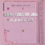 Setting Goals for 2018 + Tips to Achieve Them