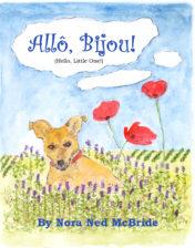 Allo, Bijou! (Hello Little One!) Nora Ned McBride