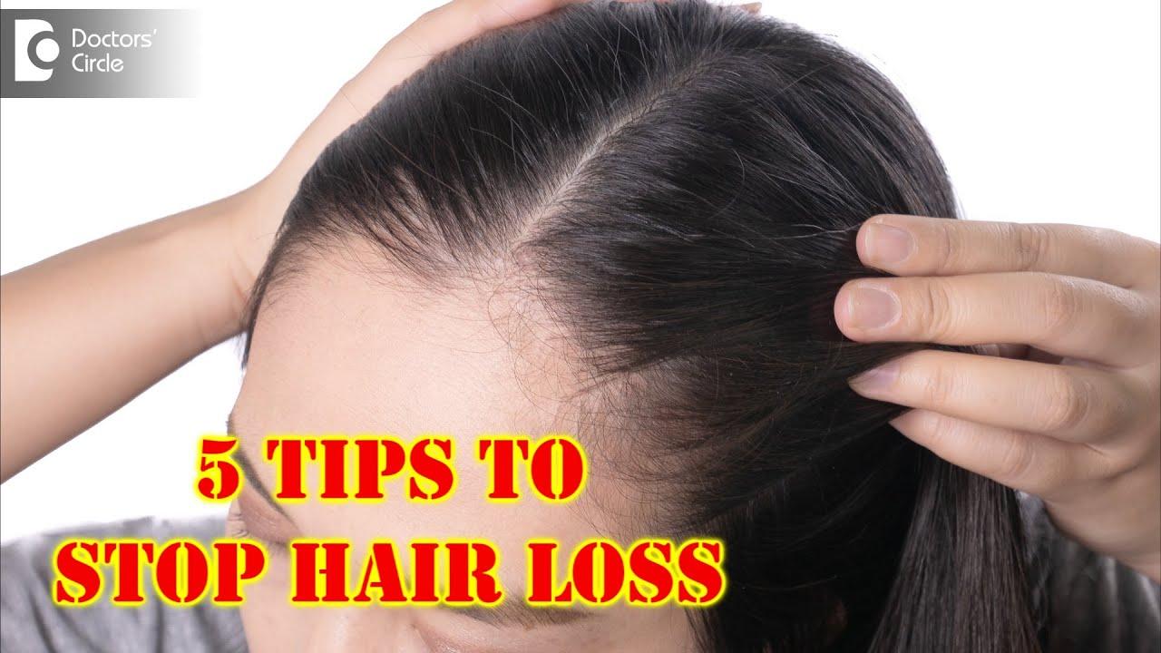 5 Tips on How To Stop Hair Loss And Regrow Hair Naturally? – Dr. Rasya Dixit | Doctors' Circle