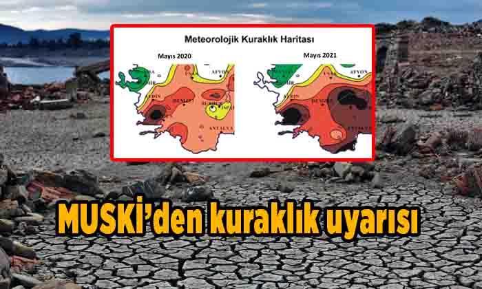 MUSKİ'den kuraklık uyarısı