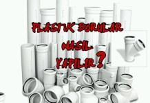 plastik boru imalatı nasıl yapılır - plastik boru makinası imalatı - plastik boru malzemesi