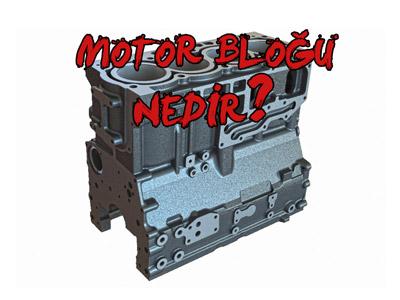 Motor Bloğu Nedir? ve Hangi Malzemelerden Üretilir ?