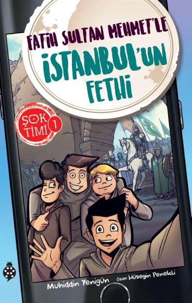 sok-timi-1-5-fatih-sultan-mehmetle-istanbulun-fethi