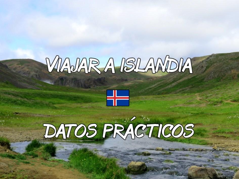 viajar a islandia. 15 datos prÁcticos antes del viaje