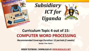 COMPUTER MANAGEMENT notes- Subsidiary ICT for Uganda Topic 2 S5 Term