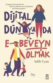 Dijital Dunyada Ebeveyn Olmak