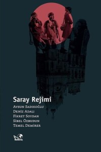 Saray Rejimi2