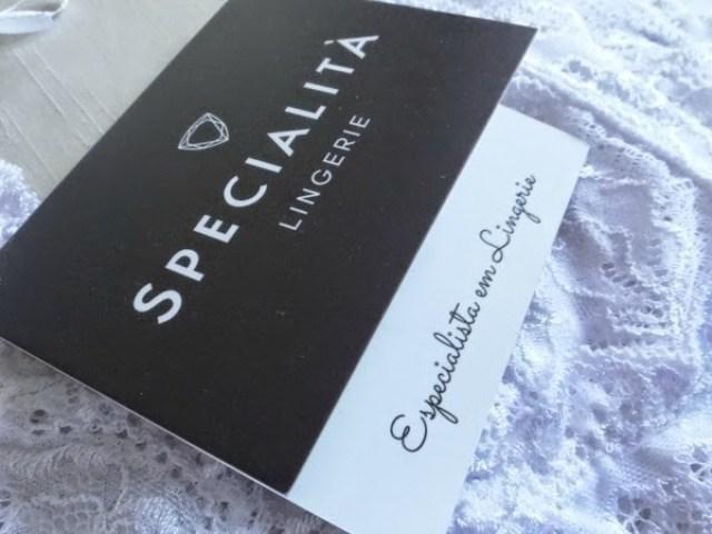 2bf7f3177 Vocês já devem ter visto que eu coloquei um banner da Specialità Lingerie  aqui no blog