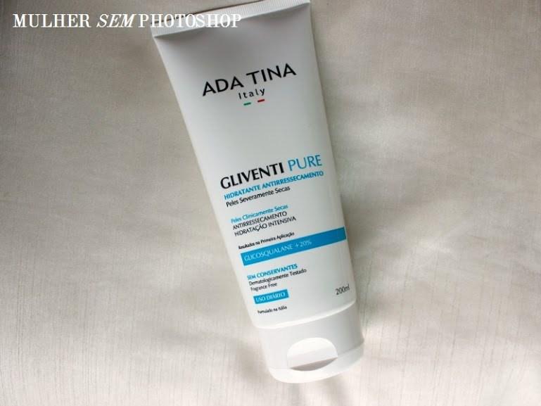 Gliventi Pure Ada Tina resenha de hidratante para pele seca