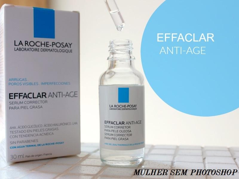 Effaclar Anti Idade – RESENHA sérum da La Roche Posay