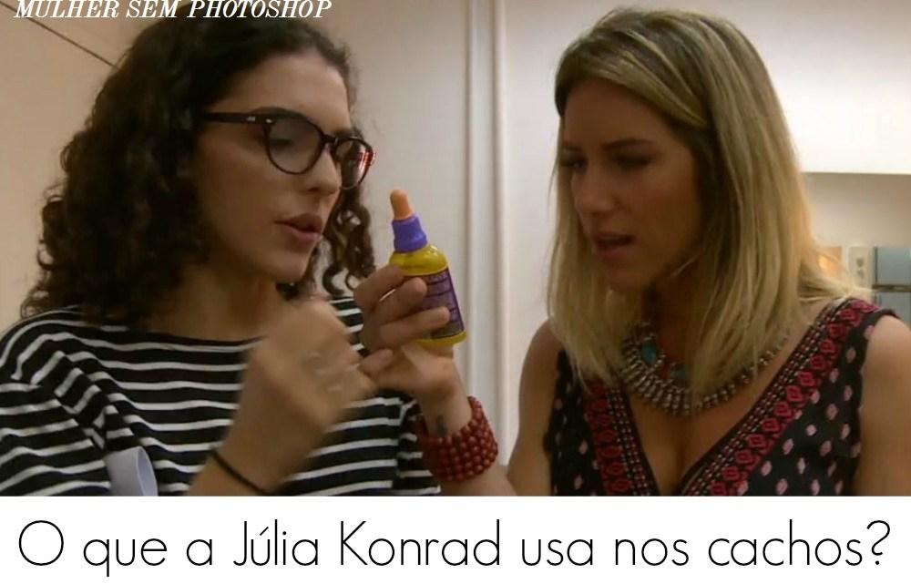 O que a Júlia Konrad usa nos cachos?