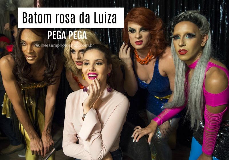 Batom rosa de Luiza em Pega Pega