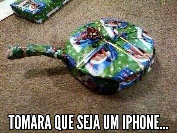 Tomara que seja um Iphone