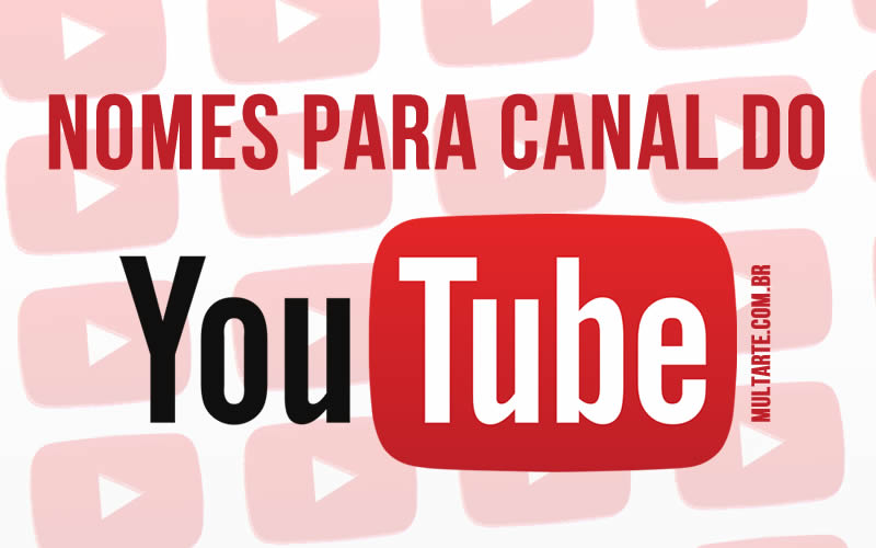 Nomes para Canal do Youtube