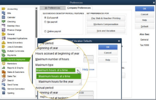 """QuickBooks now allows you to track sick and vacation pay for accrual as maximum of """"per year"""" or """"at a time."""" QuickBooks Desktop 2019 upgrade"""