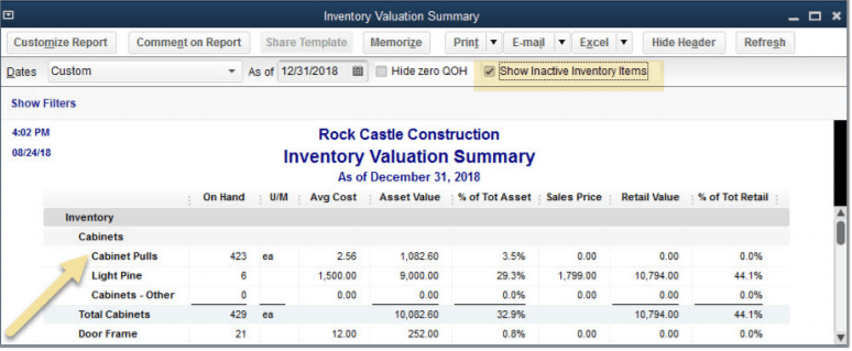 You can choose to show Inactive Inventory Items on the Inventory Valuation Summary. QuickBooks Desktop 2019 upgrade