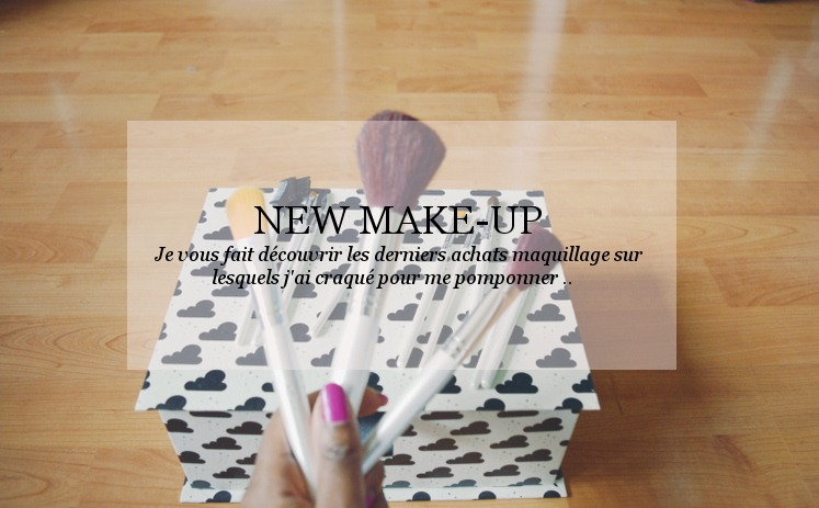 <!--:fr-->NOUVEAU MAQUILLAGE<!--:--><!--:en--> NEW MAKE-UP <!--:-->