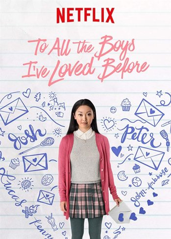 to-all-the-boys-ive-loved-before-netflix - list - mcp