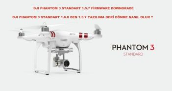 DJI Phantom 3 Standart Firmware Downgrade 1.5.7