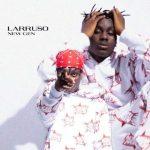 Larruso – New Gen Mp3 Download