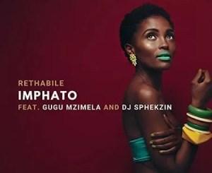 Rethabile – Imphato ft. DJ Sphekzin & Gugu Mzimela Free Mp3 Download