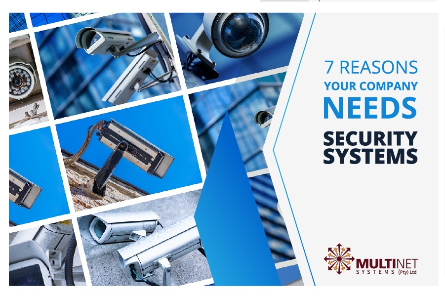 7 Reasons your company needs security systems
