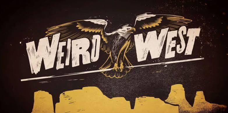 Weird West Trailer