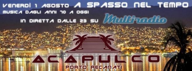 Chalet Acapulco Porto recanati in diretta su Multiradio venerdì 1 agosto