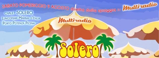 Multiradio in diretta da Solero Beach Porto Potenza Picena sabato 9 agosto