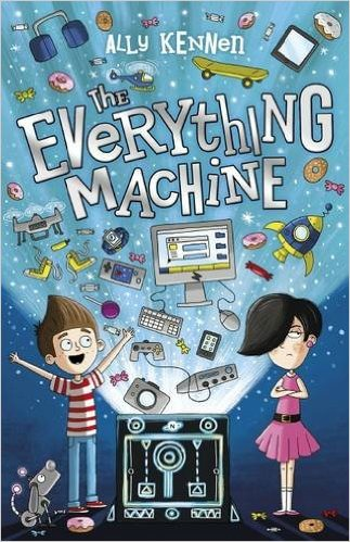 The Everything Machine by Ally Kennen