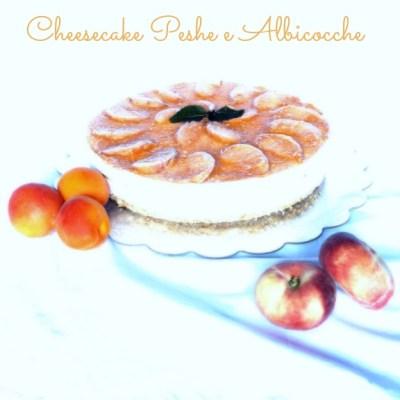 Cheesecake senza cottura con pesche e albicocche