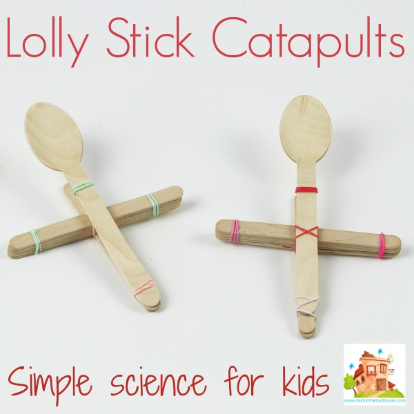 Make A Lolly Or Popsicle Stick Catapult Mum In The Madhouse