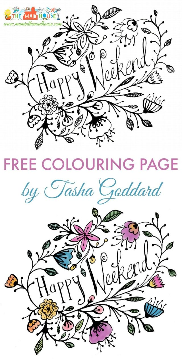 Free Happy Weekend Adult Colouring Page - Mum In The Madhouse