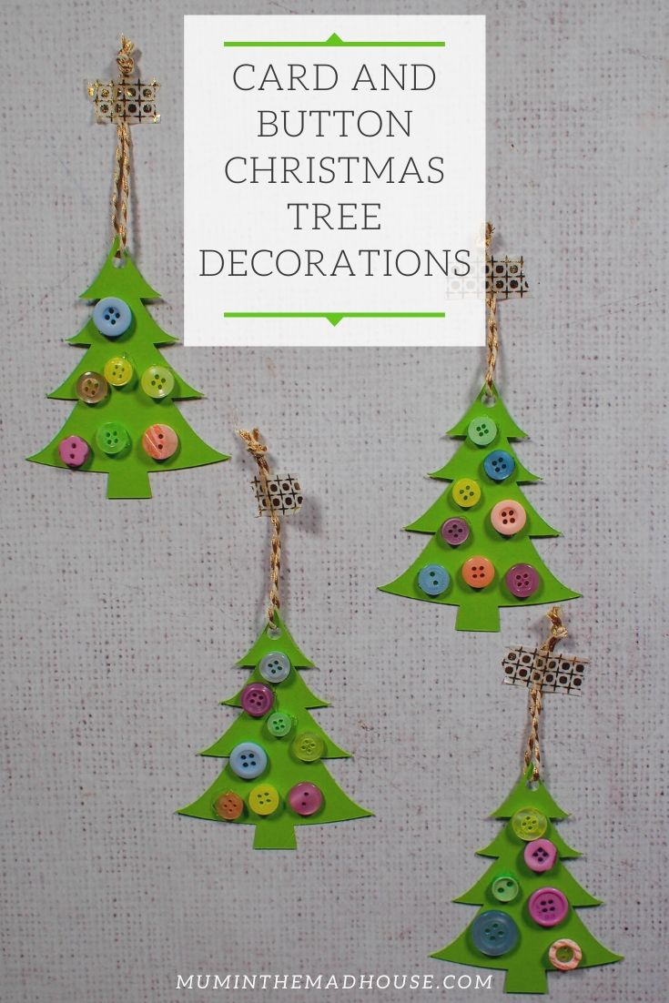 Card And Button Christmas Tree Decorations Mum In The Madhouse