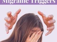 unexpected migraine triggers