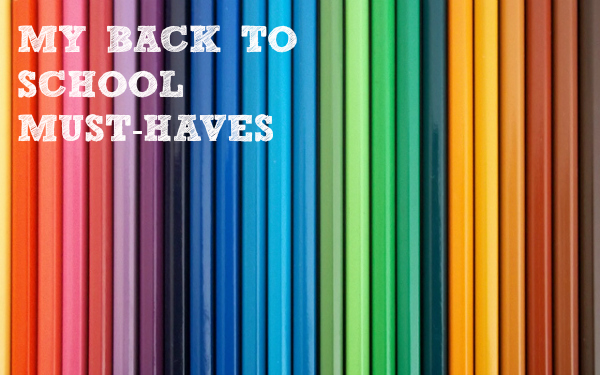 back to school must-haves stationery