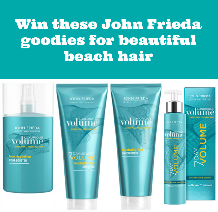 john frieda luxurious volume range giveaway