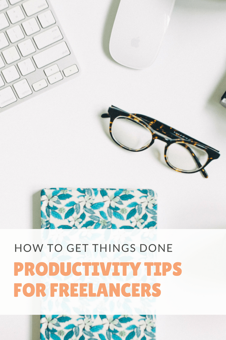productivity tips for freelancers and those working from home