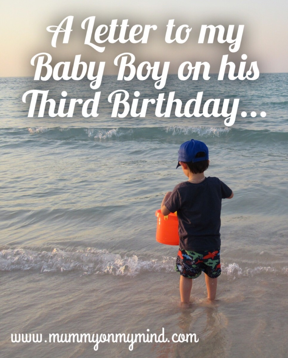 A Letter to my Baby Boy on his Third Birthday...