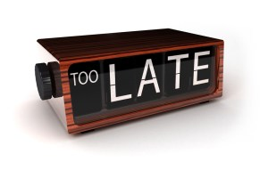 Too late - conceptual alarm clock showing that you are too late
