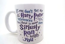 If You Don't Get My Harry Potter References Then There is Some thing Siriusly Ron with You Ceramic Mug