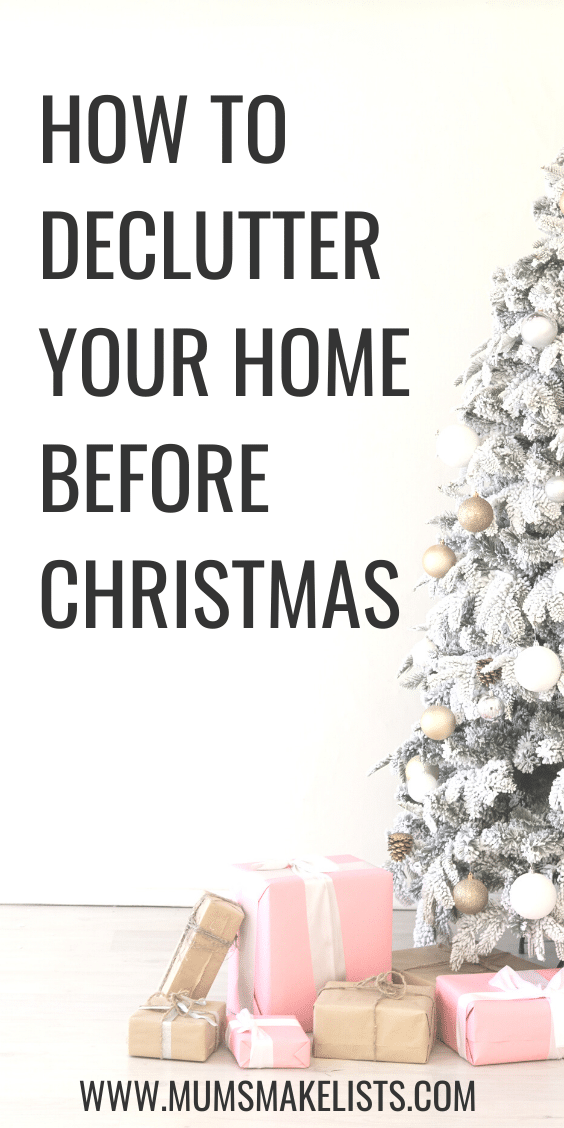 declutter before Christmas, pre-Christmas declutter, how to declutter, clutter free home