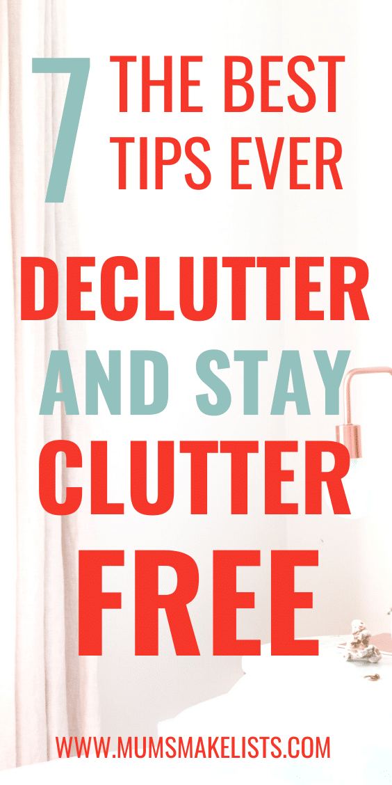 The best way to declutter your home, declutter your home forever, how do I declutter my home, what's the best way to declutter my home?