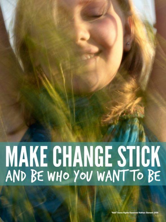 Make good habits stick
