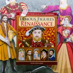 Product Review – Famous Figures of the Renaissance  – Video Inside