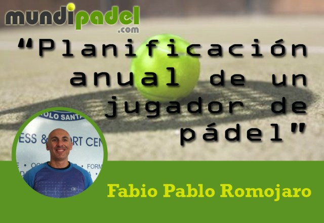 Fabio Pablo Romojaro Planificación anual de un jugador